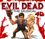 Evil Dead - The Musical Tickets